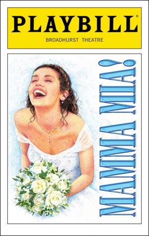 Photo Credit: Playbill Mamma Mia! playbill at The Broadhurst Theatre, 2013